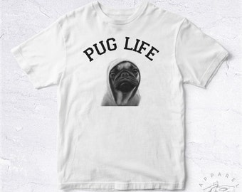 NEW Tee Shirt Pug Life BIO HANDMADE Thug Pet Puppy Cute Animal Chien Mignon Carlin Joking Play Fck Lol Funny Blague Gag Laugh Joke Fun