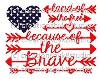 SVG - 4th of July svg - Land of the free because of the brave svg