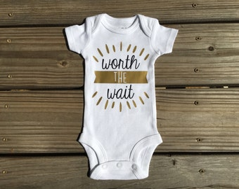 Worth the wait bodysuit - perfect for a pregnancy announcement!