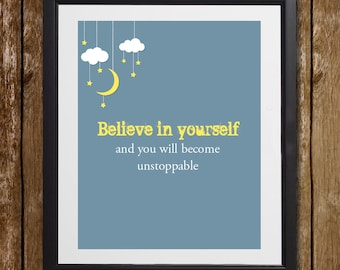 Believe In Yourself Wall Art - Unstoppable Wall Art - Inspiring Wall Decor - Moon and Stars Wall Decor - Encouraging Wall Art - Home Decor
