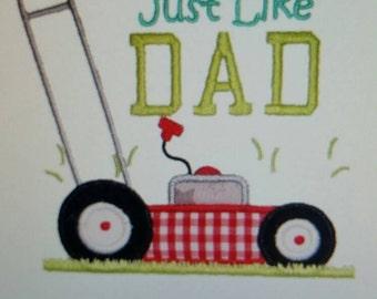 Boys T shirt, Just Like Dad, Lawn Mower