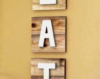 EAT rustic sign