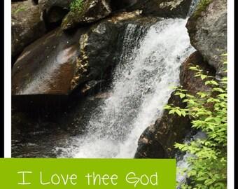 I Love Thee God!