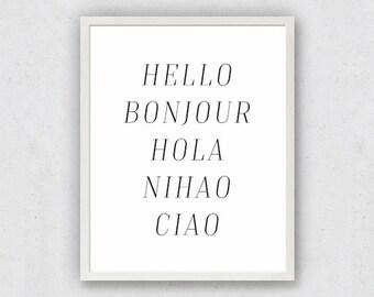 Language Print, Bonjour Print, Hello Bonjour Hola, World Languages, Typography Art, Travel Printable, French Spanish Italian, Wanderlust Art