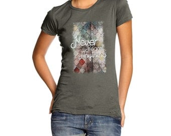 Women's Never Regret Anything T-Shirt
