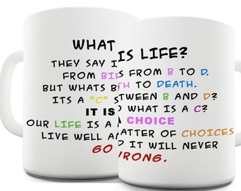 What Is Life? Inspirational Ceramic Mug
