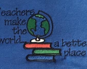 Teachers Make The World A Better Place w/ Globe T-Shirt