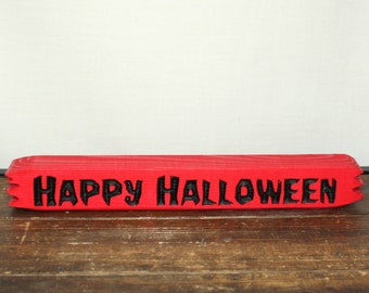 Halloween shelf sitter, Fun Halloween decoration, Happy Halloween Sign