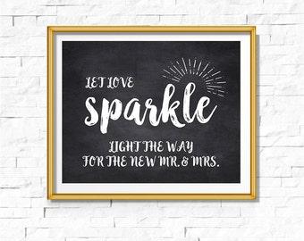 DIY PRINTABLE Rustic Chalkboard Let Love Sparkle Sign | Instant Download | Wedding Ceremony Reception | Rustic Sign | WChalk01