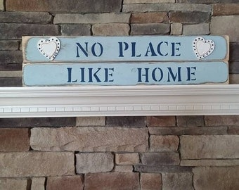 NO PLACE LIKE hOME Home Decor Sign