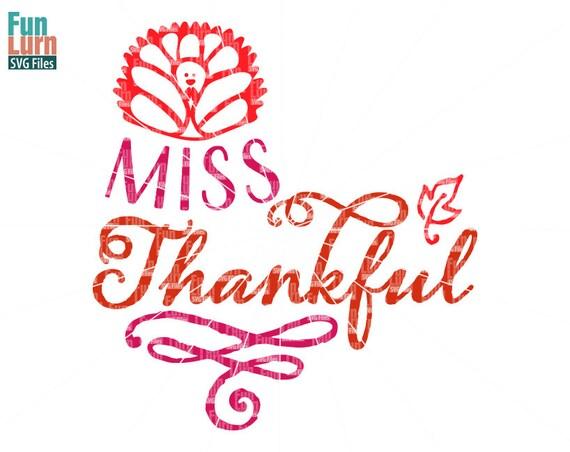 miss thankful svg little miss thankful svg file thanksgiving. Black Bedroom Furniture Sets. Home Design Ideas