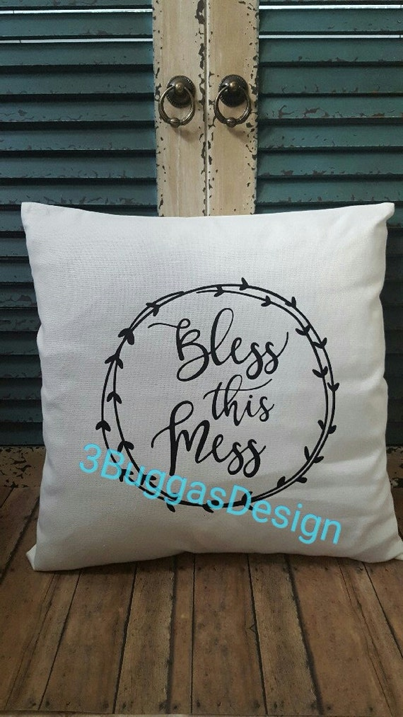 Bless this Mess pillow cover,16x16 Canvas pillow cover,home decor,living room decor,wedding gift,family gift,housewarming,