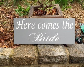 Here Comes the Bride Double Sided Sign