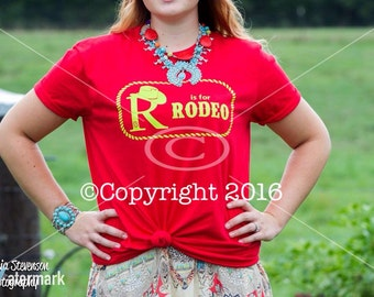 "Southern Said ""R"" IS FOR RODEO tee"