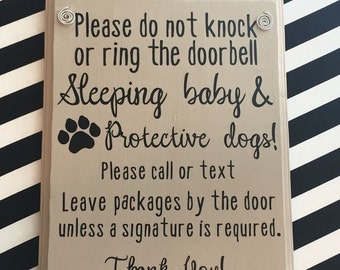 Do not knock or ring doorbell, Sleeping baby and protective dogs! Wood door sign