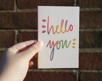 Blank Greeting Card - Hello You