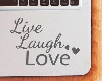 Laptop Decal - Live Laugh Love | Motivational Inspirational Quote | Computer Decal | Apple MacBook | Mac Book | Mac-Book | Office Decor