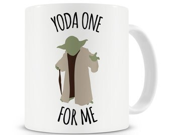 Yoda One For Me Mug Husband Boyfriend Wife Girlfriend Present Gift Valentine Gift Valentines Day Gift
