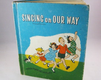 Vintage Children's Songbook, 1959 Singing on Our Way