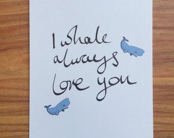 I Whale Always Love You Postcard