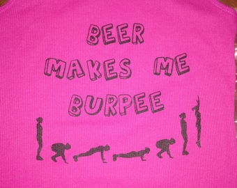 Beer Makes Me Burpee