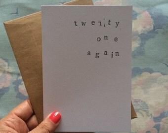 Twenty one again birthday card