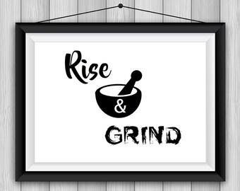 Rise & Grind PRINTABLE Poster 8x11 DOWNLOADABLE, Art Decor, Kitchen, Humor