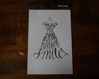 Pen Drawn Fashion Art, Cursive Lettered Quote, Dress Shaped