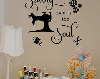 Sewing Mends the Soul sewing craft room vinyl wall decal