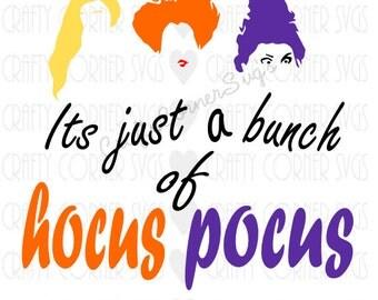 SVG-Sanderson Sister-Hocus Pocus svg-Just a bunch of hocus pocus-Cutting file-Halloween SVG-Cricut-Cute SVG-Instant Download-Digital File