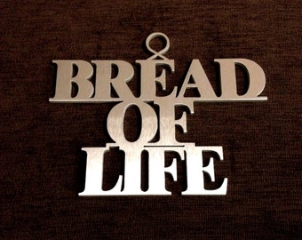 "Names of Jesus: ""Bread of Life"""
