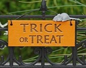 Trick or Treat Hanging Sign Fairy Garden Sign Halloween Garden by Jennifer
