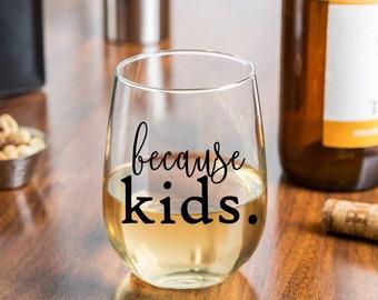 Personalized Wine Glass | Stemless Wine Glasses | Personalized Gifts | Girlfriend Gift | Custom Wine Glass | Glass 15 oz. or 21 oz