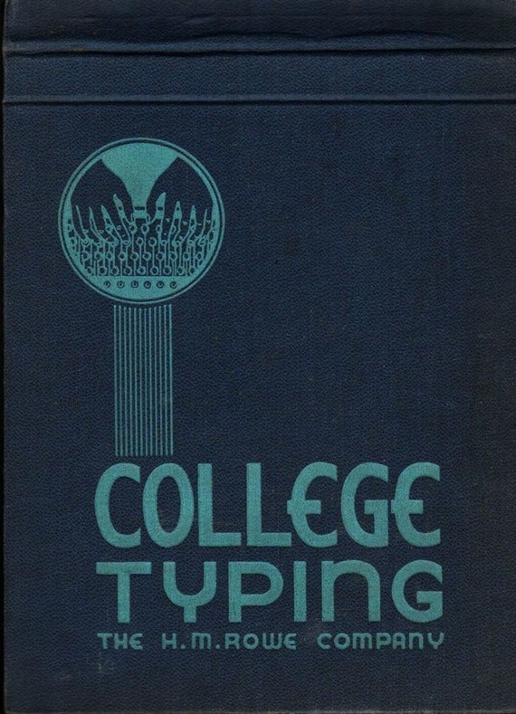 College Typing - 1940 - Vintage Text Book