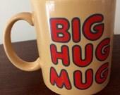 Big Hug Mug - 1980s Coffee Mug True Detective TV Memorabilia Friendship