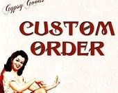Custom Order for MaryJo