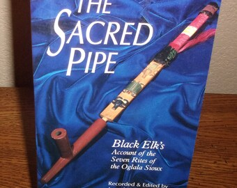The Sacred Pipe:Black Elk's Account of the Seven Rites of the Oglala Sioux-Joseph Epps Brown-Paperback Book-1989