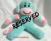 RESERVED for Joy Lucio   sock monkey ready to ship