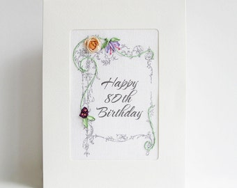 80th Birthday card, embroidered greeting card, special birthday card, milestone birthday, silk ribbon card, handmade card, ribbon embroidery