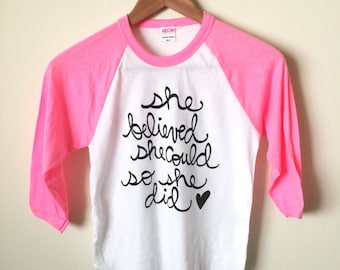SALE - Youth Size 8 - She Believed She Could So She Did - Kids 3/4 Sleeve Raglan Shirt. Ready to Ship
