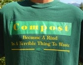 90s vintage tee COMPOST rind waste funny environment hippie earth green t-shirt Large XL