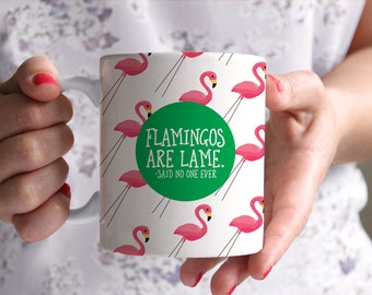 Flamingo Mug, Flamingo Funny Coffee Mug, Funny Coffee Mug, Birthday Gift, Gift for Her, Coffee Lover Gift, Tea Lover Gift, pink flamingo