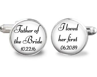Father of the bride gift, i loved her first cufflinks, wedding cufflinks, custom wedding date cufflinks, gift for men