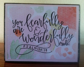 Fearfully And Wonderfully Made Verse Vinyl on Wood Block Saying