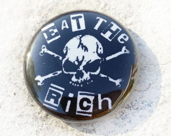 Eat the Rich Skull 1 inch Button
