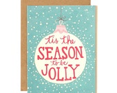 Tis the Season Illustrated Card