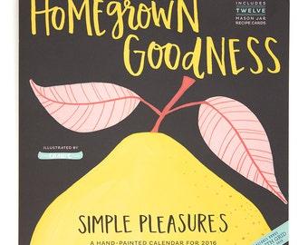 2016 Homegrown Goodness Wall Calendar