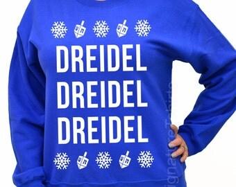 Ugly Hanukkah Sweater - Dreidel Sweatshirt -  Hanukkah sweater - Hanukkah Gift Holiday gift party Winter typography womens mens sweatshirt