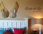 Create the life you want to live Wall Decal Wall Transfer Wall Tattoo