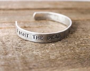 Cuff Bracelet - The Walking Dead - Fight the dead, Fear the living
